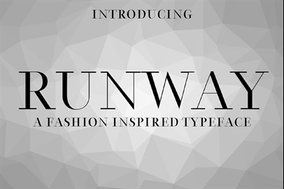 RUNWAY - a Fashion Inspired Typeface