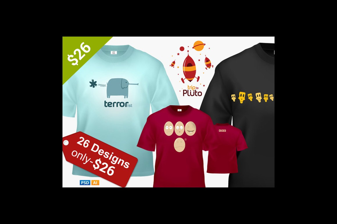 26 T shirts/Posters Designs only $26
